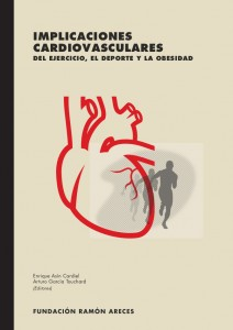 Libro: IMPLICACIONES CARDIOVASCULARES del Ejercicio, el Deporte y la Obesidad